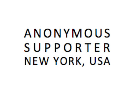 ​Anonymous Supporter, New York, USA